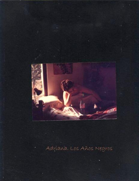 Adriana. Los Años Negros
